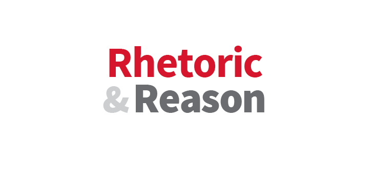 Rhetoric+%26+Reason